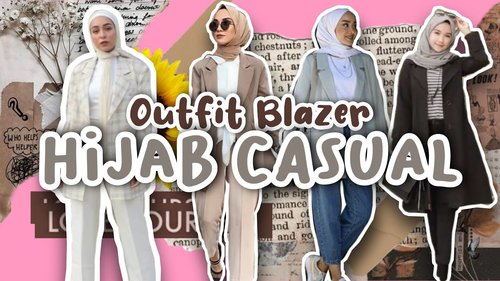 OUTFIT BLAZER HIJAB CASUAL - YouTube