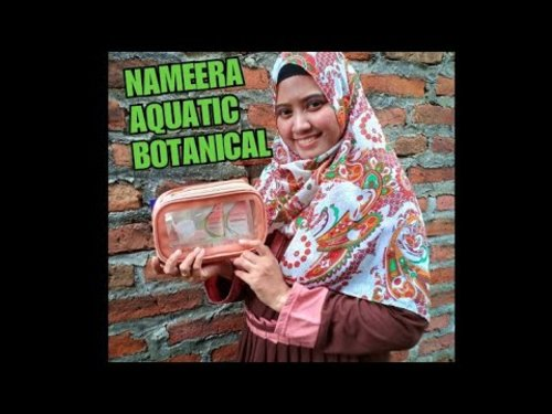 "<div class=""photoCaption"">Unboxing & Review mini Nameera Aquatic Botanical - YouTube</div>"
