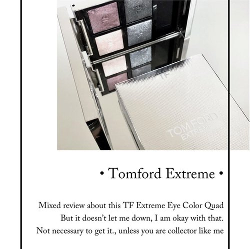 TOMFORD EXTREME EYE COLOR QUAD EYESHADOW • @tomfordbeauty • Swipe to see how I use it ... and mini review after several times using it. • #limitededition • #tomford #tomfordbeauty #tomfordreview #tomfordbeauty #tomfordaddict #tomfordlover #addiction #makeupjunkie #clozetteid #clozette #makeupaddict #luxurybeauty #makeuptalk #wakeupandmakeup #makeupreview #bblog #beautydiary #beautyblogger #beautyaddict