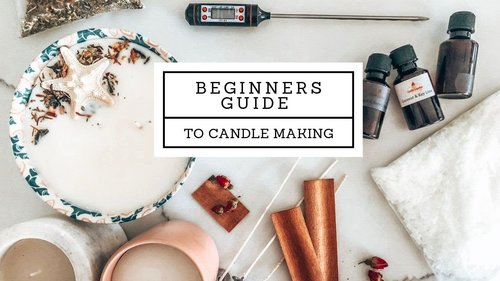 FULL & easy beginners guide to Candle Making - YouTube