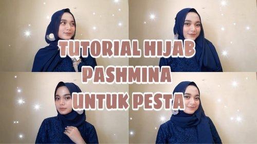 TUTORIAL HIJAB PASHMINA UNTUK PESTA | JIHANA AYU - YouTube
