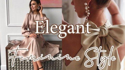 Elegant Feminine Style - YouTube