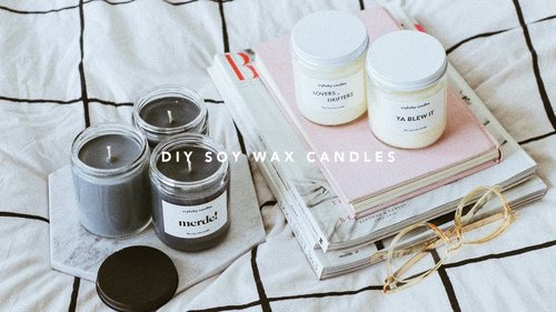 DIY Scented Soy Wax Candles - YouTube