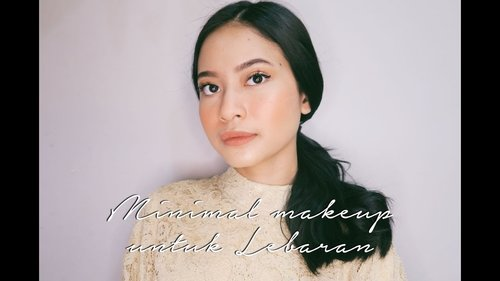 "<div class=""photoCaption"">Minimal Makeup For Lebaran. 