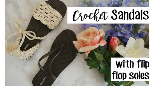Crochet Sandals using Flip Flop Soles | Sewrella - YouTube