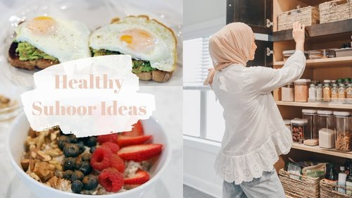 Healthy Suhoor Ideas! What I Eat for Suhoor - YouTube