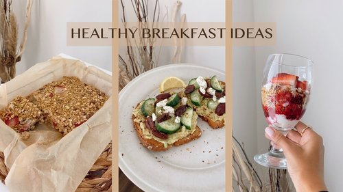 HEALTHY WEEKDAY BREAKFAST IDEAS | FULL RECIPES - YouTube