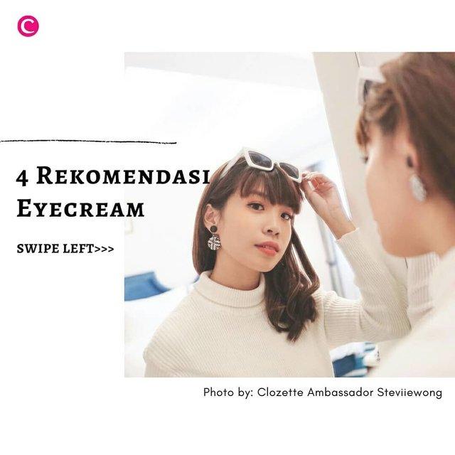 Seperti namanya, eyecream adalah produk perawatan wajah yang dikhususkan pada area mata. Tak hanya untuk membuat mata tampak lebih fresh, eyecream mempunyai beragam jenis yang disesuaikan dengan kebutuhan pemakainya. Yuk, swipe left untuk mengintip 4 rekomendasi eyecream dari Clozette!.📷@shiseidoid @avoskinbeauty @bioderma_indonesia @joylabbeauty#ClozetteID #ClozetteIDCoolJapan #ClozetteXCoolJapan